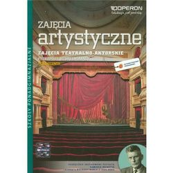 Ciekawi świata Zajęcia artystyczne Zajęcia teatralno-aktorskie Podręcznik, książka w oprawie miękkej