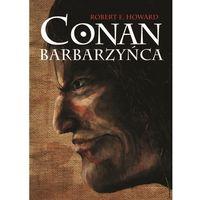 Conan Barbarzyńca - Wysyłka od 3,99 - porównuj ceny z wysyłką (824 str.)