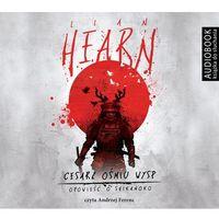 Cesarz ośmiu wysp. Opowieść o Shikanoko (audiobook CD) - Lian Hearn