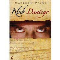 Klub Dantego - Matthew Pearl (9788375087604)
