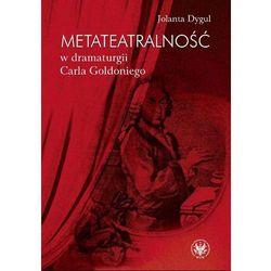 Metateatralność w dramaturgii Carla Goldoniego, rok wydania (2012)