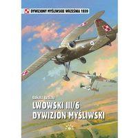 Lwowski III/6 Dywizjon Myśliwski - Łukasz Łydżba, oprawa broszurowa