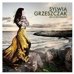 Sen o przyszłości [Special Edition] - Sylwia Grzeszczak (5099973063421)