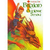 Brajan i ogniowe smoki (ISBN 9788374375887)