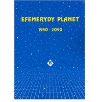Efemerydy planet 1950-2050 - Janusz Nawrocki (uszk.)