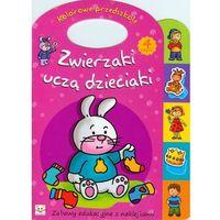 Zwierzaki uczą dzieciaki część 4 (ISBN 9788371187902)