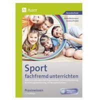 Sport fachfremd unterrichten - Praxiswissen 1.-4. Klasse, m. CD-ROM Beckmann, Heike