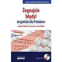 Żegnajcie Błędy! Angielski Dla Polaków + Cd Mp3 (9788375610802)