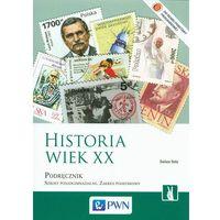 Historia Wiek XX Podręcznik. Szkoły ponadgimnazjalne. Zakres podstawowy (2012)