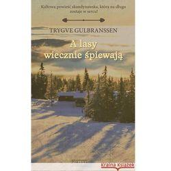 A lasy wiecznie śpiewają (ISBN 9788377853436)
