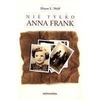 Nie tylko Anna Frank, Universitas