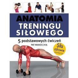Anatomia treningu siłowego, książka z kategorii Książki sportowe