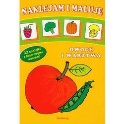 Naklejam i maluję Owoce i warzywa (ilość stron 64)