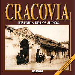 Cravovia. Historia de los judios. Kraków. Historia Żydów (wersja hiszpańska)