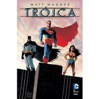 Trójca. Superman, Batman, Wonder Woman, Egmont