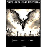 Anioł Stróż Złego Człowieka (9788381047333)