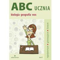 ABC ucznia Tom B Biologia geografia wiedza o społeczeństwie, Mizerski Witold