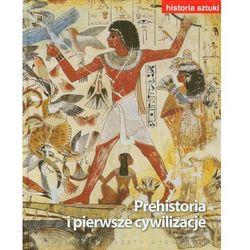 Historia sztuki. Tom 1. Prehistoria i pierwsze cywilizacje (ISBN 9788362095414)