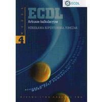 ECDL Moduł 4 Arkusze kalkulacyjne (kategoria: Książki militarne)