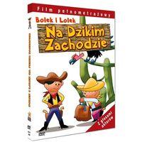 Film CARISMA ENTRTAINMENT GROUP Bolek i Lolek na dzikim zachodzie z kategorii Filmy animowane