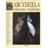 Arcydzieła malarstwa rosyjskiegoarcydziela malarstwa rosyjskiego - Gniedycz Piotr P. (560 str.)