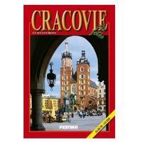Cracovie et environs. Album - guide. 372 photos. Kraków i okolice (wersja francuska) (ISBN 9788361511373)