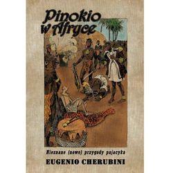 PINOKIO W AFRYCE Eugenio Cherubini, książka z kategorii Książki dla dzieci