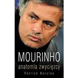 Mourinho. Anatomia zwycięzcy, pozycja wydana w roku: 2012