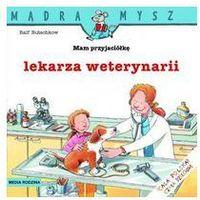 MAM PRZYJACIÓŁKĘ LEKARZA WETERYNARII, Ralf Butschkow
