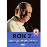 Rok 2. Fotokronika Ewangelizacja świata - Adam Bujak, Arturo Mari, Jan Paweł II, Arturo Mari