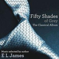 Fifty Shades of Grey Classical Album (Pięćdziesiąt twarzy Greya)