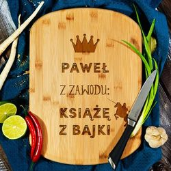 Książę z bajki - deska do krojenia z grawerem - Deska bambusowa