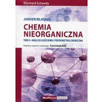 Chemia nieorganiczna tom 2 Analiza ilościowa i preparatyka chemiczna Jander/Blasius, Eberhard Schweda