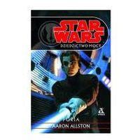 STAR WARS DZIEDZICTWO MOCY 7 - FURIA Allston Aaron (9788324134540)