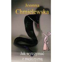 JAK WYTRZYMAĆ Z MĘŻCZYZNĄ, rok wydania (2011)
