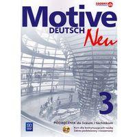 Język niemiecki Motive Deutsch Neu 3 podręcznik LO / Zakres podstawowy i rozszerzony, oprawa miękka