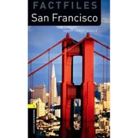 Oxford Bookworms Library: Stage 1: San Francisco (9780194794374)
