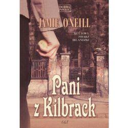 Pani z Kilbrack - Jamie O'Neill, książka w oprawie miękkej