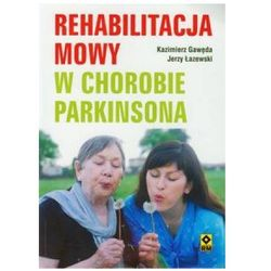 REHABILITACJA MOWY W CHOROBIE PARKINSONA BR/RM (kategoria: Hobby i poradniki)