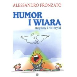 Humor i wiara. anegdoty i historyjki (Pronzato Alessandro)