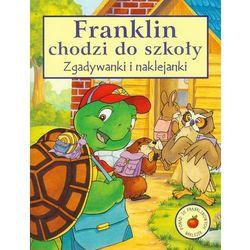 Franklin chodzi do szkoły. Zgadywanki i naklejanki, książka w oprawie miękkej