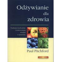 Odżywianie dla zdrowia, Paul Pitchford