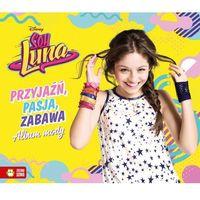 Soy Luna Przyjaźń, pasja zabawa Album mody - Jeśli zamówisz do 14:00, wyślemy tego samego dnia. Darmowa d