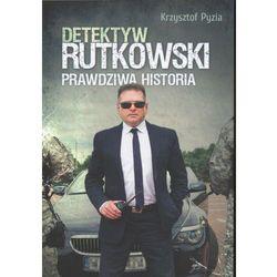 Detektyw Rutkowski. Prawdziwa historia, pozycja wydana w roku: 2013