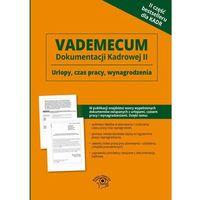 EBOOK Vademecum dokumentacji kadrowej Część 2
