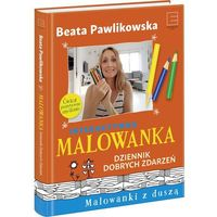 Malowanka Dziennik Dobrych Zdarzeń - Beata Pawlikowska (9788379454228)