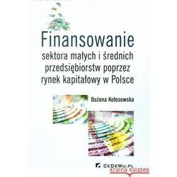 Finansowanie sektora małych i średnich przedsiębiorstw ze źródeł pozabankowych, książka w oprawie mię