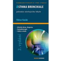 Asthma bronchiale - Průvodce ošetřujícího lékaře - 2. vydání kašák viktor