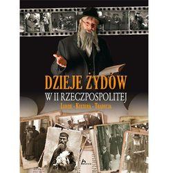 Dzieje Żydów w II Rzeczpospolitej - Adam Dylewski, pozycja wydana w roku: 2011