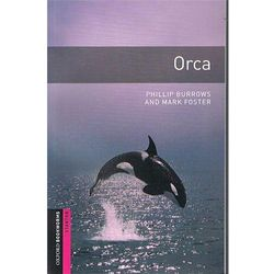 OXFORD BOOKWORMS LIBRARY New Edition STARTER ORCA (kategoria: Literatura obcojęzyczna)